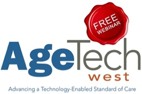 First Webinar In Partnership with AgeTech West!